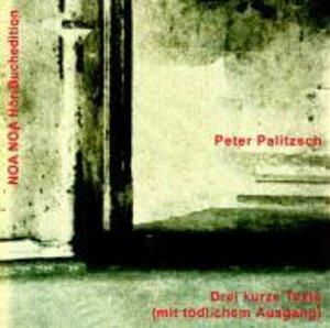 Drei kurze Texte mit tödlichem Ausgang/CD