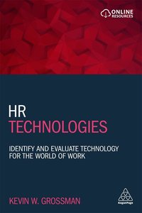 HR Technologies: Identify and Evaluate Technology for the World