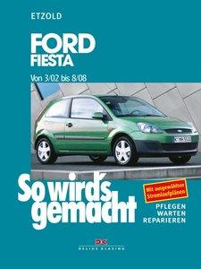 So wird's gemacht. Ford Fiesta ab 3/02