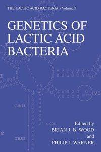 Genetics of Lactic Acid Bacteria