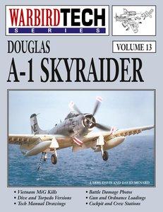 Douglas A-1 Skyraider- Warbirdtech Vol. 13