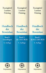 Handbuch der Beweislast. Band 01 - 03. 3 Bände