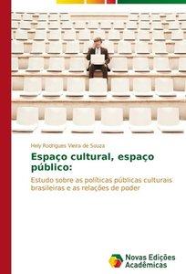 Espaço cultural, espaço público: