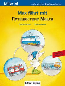 Max fährt mit. Deutsch-Russisch
