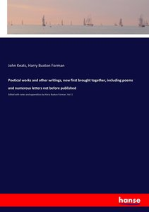 Poetical works and other writings, now first brought together, i