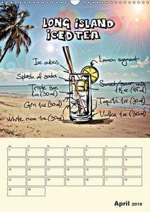 Coole Cocktails für heiße Feten (Wandkalender 2019 DIN A3 hoch)