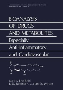 Bioanalysis of Drugs and Metabolites, Especially Anti-Inflammato