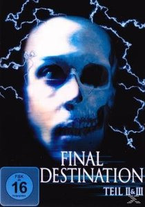 Final Destination Teil 2 + 3