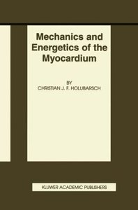 Mechanics and Energetics of the Myocardium