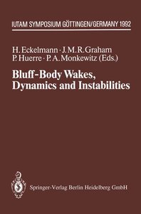 Bluff-Body Wakes, Dynamics and Instabilities