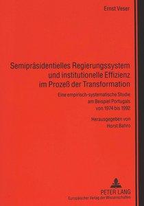 Semipräsidentielles Regierungssystem und institutionelle Effizie