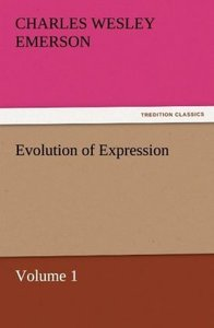 Evolution of Expression - Volume 1