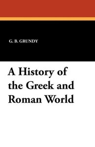 A History of the Greek and Roman World