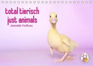 total tierisch just animals (Tischkalender 2019 DIN A5 quer)