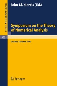 Symposium on the Theory of Numerical Analysis