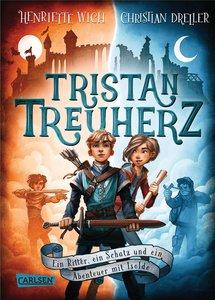 Tristan Treuherz - Ein Ritter, ein Schatz und ein Abenteuer mit