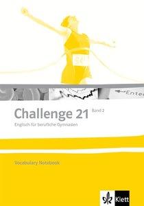 Challenge 21 - Vocabulary Notebook 2 (Klasse 12/13)