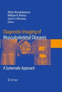 Diagnostic Imaging of Musculoskeletal Diseases