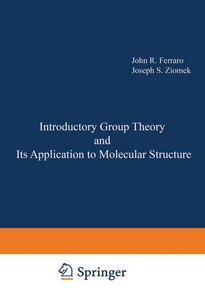 Introductory Group Theory and Its Application to Molecular Struc