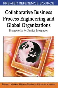 Collaborative Business Process Engineering and Global Organizati