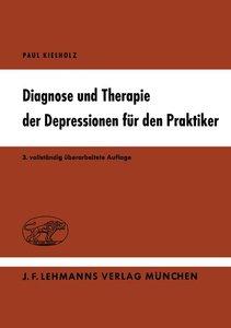 Diagnose und Therapie der Depressionen für den Praktiker