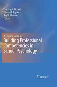 A Practical Guide to Building Professional Competencies in Schoo