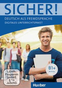 Sicher ! B1+. Digitales Unterrichtspaket