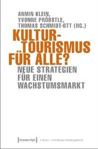 Kulturtourismus für alle?
