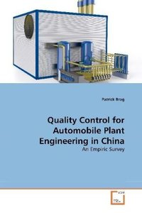 Quality Control for Automobile Plant Engineering in China
