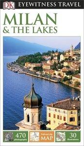 DK Publishing: DK Eyewitness Travel Guide: Milan & the Lakes