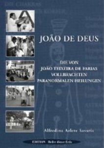 Joao de Deus - Paranormales Heilen
