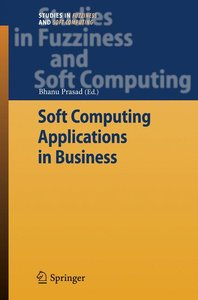 Soft Computing Applications in Business