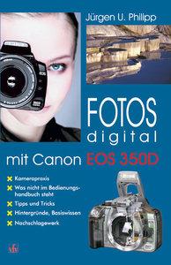 Fotos digital mit Canon EOS 350D