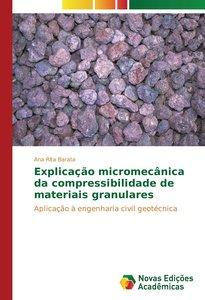Explicação micromecânica da compressibilidade de materiais granu