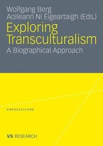 Exploring Transculturalism