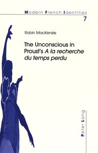 The Unconscious in Proust's A la recherche du temps perdu