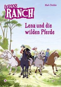 Lenas Ranch 02. Lena und die wilden Pferde