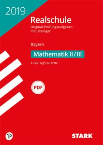 Original-Prüfungen Realschule Bayern 2019 - Mathematik II/III