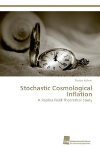 Stochastic Cosmological Inflation