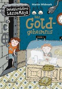Detektivbüro LasseMaja 10. Das Goldgeheimnis