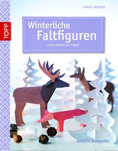 Winterliche Faltfiguren