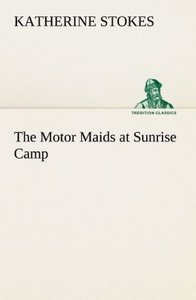 The Motor Maids at Sunrise Camp