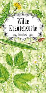 Wilde Kräuterküche