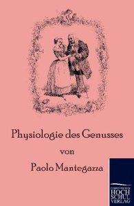 Physiologie des Genusses