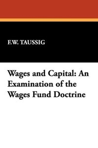 Wages and Capital