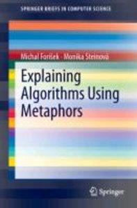 Explaining Algorithms Using Metaphors