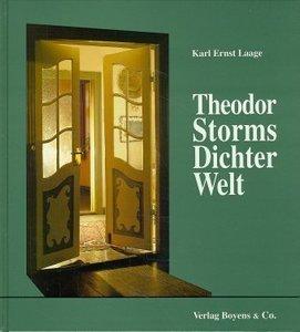 Theodor Storms Dichter-Welt