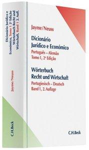 Wörterbuch Rechts- und Wirtschaft Teil I: Portugiesisch-Deutsch