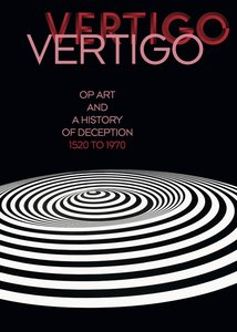 Op Art and a History of Deception 1520 to 1970