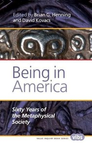 Being in America: Sixty Years of the Metaphysical Society